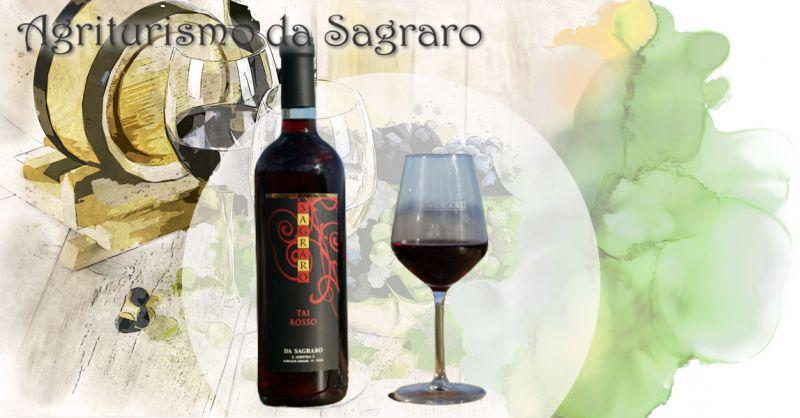 AGRITURISMO DA SAGRARO - Promozione vendita online migior vino TAI ROSSO dei Colli Berici